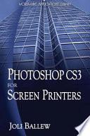 PhotoShop CS3 for Screen Printers