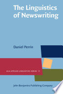 The Linguistics of Newswriting