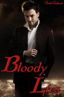 Bloody Lies   A Vampire Romance  Anal sex  Bondage  BDSM  Forced Sex  Gay  Virgin  Vampire