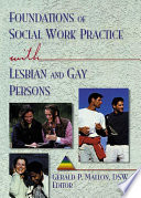 Foundations Of Social Work Practice With Lesbian And Gay Persons book