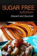 Dessert And Gourmet Recipes