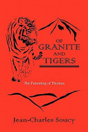Of Granite and Tigers