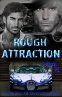 Rough Attraction