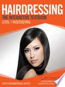 Hairdressing: The Interactive Textbook. Level 1