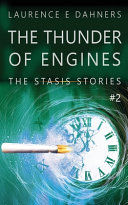 The Thunder Of Engines A Stasis Story 2