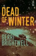 Dead of Winter by Gerri Brightwell