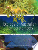 Ecology of Australian Temperate Reefs