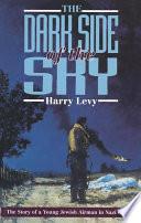 The Dark Side of the Sky Book PDF
