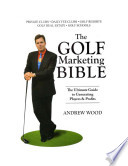 The Golf Marketing Bible