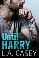 Until Harry