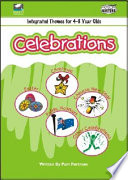 Integrated Themes for 4 8 Year Olds  Celebrations