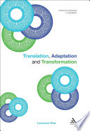Translation, Adaptation and Transformation