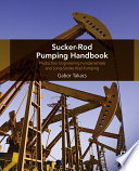 Sucker Rod Pumping Handbook