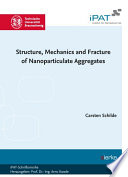 Structure  Mechanics and Fracture of Nanoparticulate Aggregates