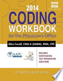 2014 Coding Workbook for the Physician   s Office