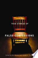True Stories Of False Confessions