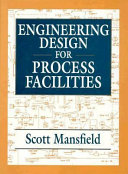 Engineering Design for Process Facilities