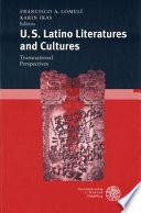 U.S. Latino Literatures and Cultures