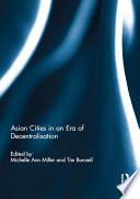 Asian Cities in an Era of Decentralisation