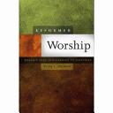 Ebook Reformed Worship: Worship That Is According to Scripture Epub Terry L. Johnson Apps Read Mobile