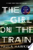 The girl on the train / Paula Hawkins.