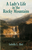 download ebook a lady\'s life in the rocky mountains pdf epub