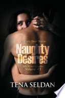Naughty Desires (Sexy Stories Collection Volume 43)