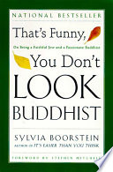 That s Funny  You Don t Look Buddhist