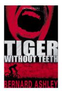 Tiger Without Teeth Pdf/ePub eBook