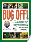 Jerry Baker's Bug Off! : bad bugs, four-legged fiends, and any...