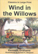 The Wind in the Willows   Large Print