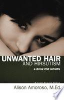 Unwanted Hair and Hirsutism