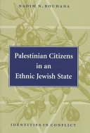 Palestinian Citizens in an Ethnic Jewish State