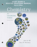Student s Study Guide and Selected Solution Manual for Chemistry for Changing Times