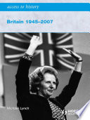 Access to History  Britain 1945 2007