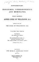 Supplementary Despatches and Memoranda of Field Marshall Arthur  Duke of Wellington