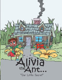 Alivia the Ant...