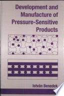 Development and Manufacture of Pressure Sensitive Products