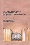 The Collected Edition of Roger Dorsinville s Postcolonial Literary Criticism in Africa  1982 1986