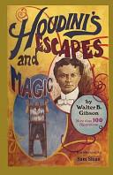 Houdini s Escapes and Magic