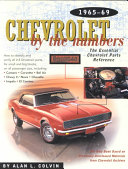 Chevrolet By the Numbers 1965 69
