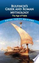 Bulfinch s Greek and Roman Mythology