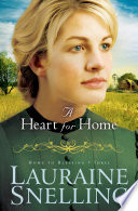 A Heart for Home  Home to Blessing Book  3