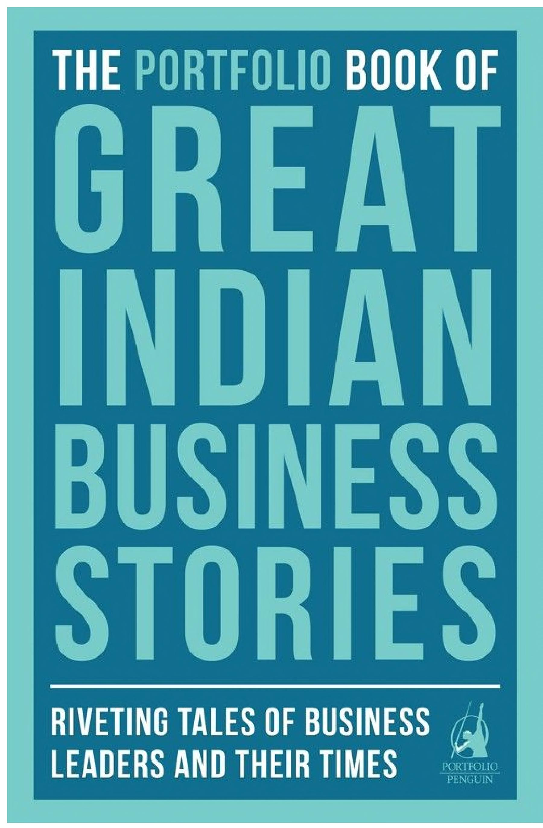 The Portfolio Book of Great Indian Business Stories a polyester plant in record time? What made