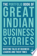 The Portfolio Book of Great Indian Business Stories Record Time? What Made Jrd Tata