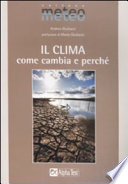 Il clima  Come cambia e perch