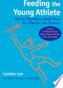 Feeding The Young Athlete : ...
