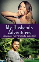 My Husband s Adventures