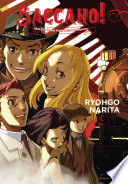 Baccano!, Vol. 3 (light Novel) : visit his friend in new york. a...