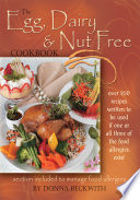 The Egg  Dairy and Nut Free Cookbook